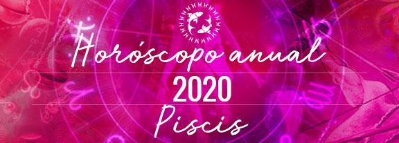 Horóscopo de Piscis 2020