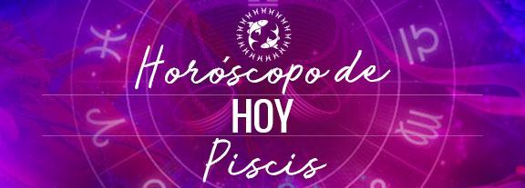 Horóscopo de Piscis Hoy
