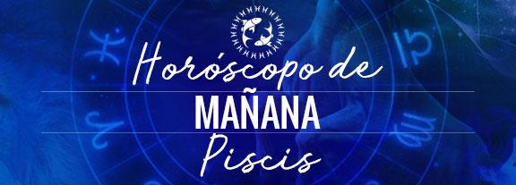 Horóscopo de Piscis Mañana
